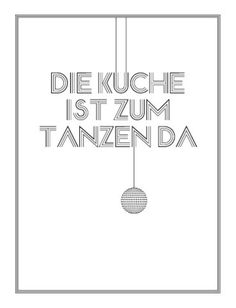 """Druck """"Die Küche ist zum Tanzen da"""" // Print by Pap-Seligkeiten via DaWanda.com"""