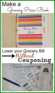 "Hate couponing? Lower your grocery bill without couponing - it's ""old school"" but it really works. Learn how to make a grocery store price book - Resources (links) for printable grocery store price sheets included in post."