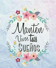 Inspirational Sayings & Quotes Motivational Phrases, Inspirational Quotes, Positive Vibes, Positive Quotes, Mr Wonderful, Start Ups, Spanish Quotes, Hand Lettering, Life Quotes