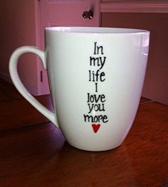 In My life I love you more Hand painted Coffee mug. In my life I love You More Hand Painted coffee mug The BEATLES All Coffee Mugs are made to order. Your design will be painted on an all white 12 ounce microwave safe porcelain coffee mug. I use an enamel paint and bake the mug for longevity. Please allow 3-5 business days for me to complete your order. All mugs are painted freehand so there may be some slight variations. ***These mugs are NOT dishwasher safe*** .Ask about CUSTOM MUGS! I…