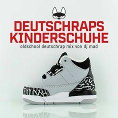 DJ MAD - Deutschraps Kinderschuhe Mix