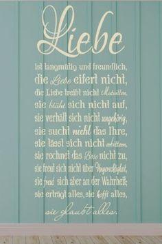 #Wandtattoo Die #Liebe ist langmütig und #freundlich die #Liebe eifert nicht die #Liebe treibt nicht Mutwillen: