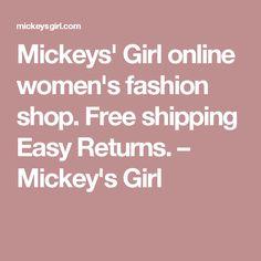 Mickeys' Girl online women's fashion shop. Free shipping Easy Returns. – Mickey's Girl