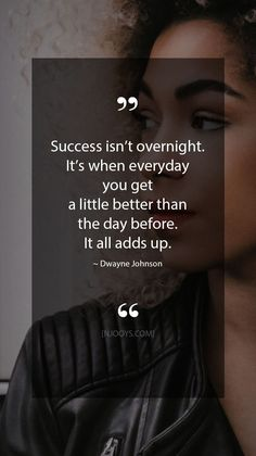 Success isn't overnight. It's when everyday you get a. Success isn't overnight. It's when everyday you get a little better than - Good Quotes, Motivational Quotes For Success, Powerful Quotes, Quotes To Live By, Positive Quotes, Me Quotes, Inspirational Quotes, Famous Quotes, Qoutes
