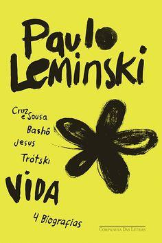 VIDA - Paulo Leminski - Companhia das Letras