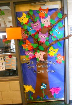 """""""we OWL love you"""" door decoration for teacher appreciation"""