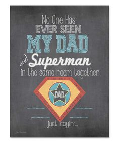 'My Dad and Superman' Wall Art | zulily