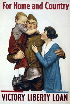 """""""For Home and Country: Victory Liberty Loan"""" World War I propaganda poster. This poster is on display at the First Division Museum at Cantigny Park in Wheaton, IL for the special exhibit """"WE NEED YOU! Propaganda of the Great War."""""""