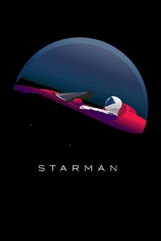 Starman from SpaceX n' Tesla Arte Sci Fi, Sci Fi Art, Space Illustration, Wallpaper Space, To Infinity And Beyond, Space Travel, Space Exploration, Retro Futurism, Space And Astronomy