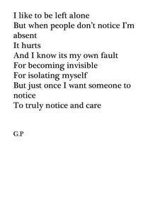 I like to be left alone but.......