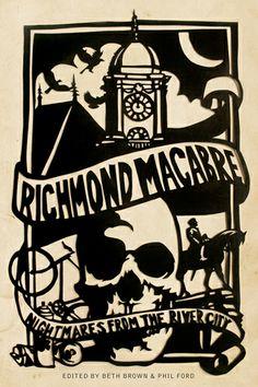 Richmond Macabre cover by Noah Scalin #art #halloween