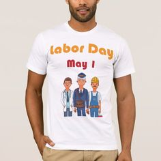 labour day week cool labour day gift T-Shirt | Zazzle.com International Workers Day, Labour Day, Happy Labor Day, American Apparel, Fitness Models, How To Make, How To Wear, Unisex, Cool Stuff