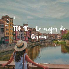 Los mejores planes para descubrir y disturar de Girona en 1 dia. Itinerario de visita, consejo y recomendaciones Panama Hat, Travel, Vacations, Adventure, Get Well Soon, Voyage, Viajes, Traveling, Trips