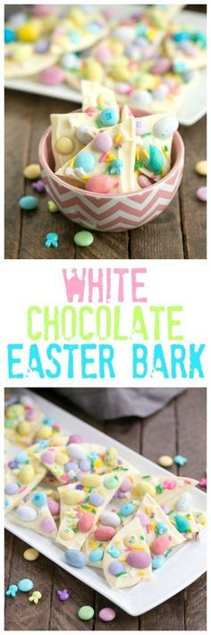 Easy White Chocolate Easter Bark | White Chocolate Bark is a spectacular holiday or anytime treat that's ready in no time flat! #Easter #whitechocolate #candy
