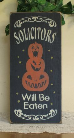 Solicitors Will Be Eaten  cute wooden sign  by CCWD, $9.99