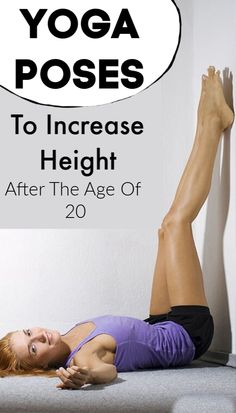 Yoga Poses To Increase Height After The Age Of 20 #yoga #height #increaseheight #yogaposes #health #diyyoga