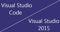 Find what is visual studio code and it's features. Also read what are the difference between visual studio code and visual studio 2015.