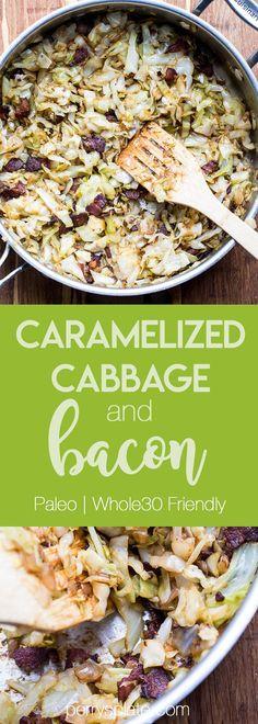 Caramelized Cabbage and Bacon   Paleo recipes   Whole30 recipes   Keto recipes   Low-carb recipes   perrysplate.com