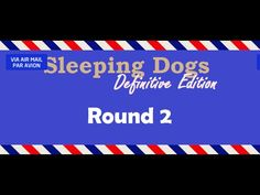 [3:57]Zodiac tournament round 2 - Sleeping Dogs: Definitive Edition