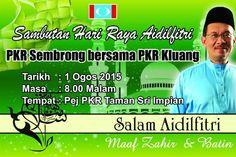 SEMBRONG BANGKIT - BP SEJAHTERA: Jemputan Sambutan Aidilfitri Keadilan Sembrong + K...