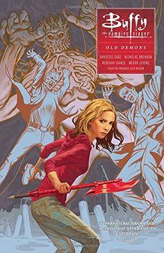 Buffy: Season Ten Volume 4: Old Demons by Megan Levens https://www.amazon.ca/dp/1616558024/ref=cm_sw_r_pi_dp_x_GwC8xbP939WMQ