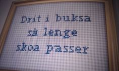 Bilderesultat for geriljabroderi Art Projects, Funny Quotes, Cross Stitch, Bullet Journal, Notes, Embroidery, Humor, Painting, Pictures