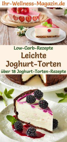 Low-Carb-Joghurttorten - 20 Rezepte ohne Zucker Light Yogurt Tarts: Simple low-carb recipes without Low Carb Desserts, Gluten Free Desserts, No Bake Desserts, Low Carb Recipes, Healthy Desserts, Torte Au Chocolat, Law Carb, German Recipes, Pastries