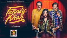 Fanney Khan Day Wise Box Office Collection Till Now Hindi Movie Song, Movie Songs, Hit Songs, Hindi Movies, News Songs, Movie Film, Latest Hindi Video Songs, New Hindi Songs, Bollywood Songs