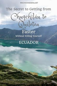 Chugchilán to Quilotoa | Travel hacks | Hiking the Quilotoa Loop in #Ecuador | MichWanderlust #Hiking
