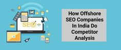 Know how offshore SEO companies in India do competitor analysis and why SDLC Infotech is the best offshore SEO company for doing competitor analysis.  #offshoreseoagenciesinindia #bestseoservicesinindia #offshoreseocompaniesinindia #bestseoagenciesinindia #sdlcinfotech Digital Marketing Strategy, Content Marketing, Social Media Marketing, Website Structure, Seo Consultant, Best Seo Services, Seo Agency, Competitor Analysis, Seo Company
