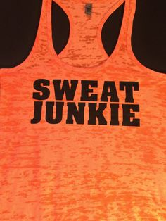 Sweat Junkie Racerback Burnout Tank Wedding Workout– Gym tank -- Workout Tank – Workout Clothes – Motivational Tank – Cross Fit on Etsy, $20.00