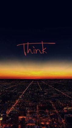 Think Wallpaper - [1080x1920]