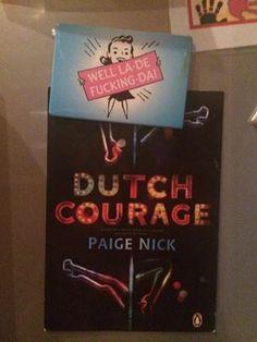 Judith Soskin's #DutchCourage - love it. Well la de fucking da!
