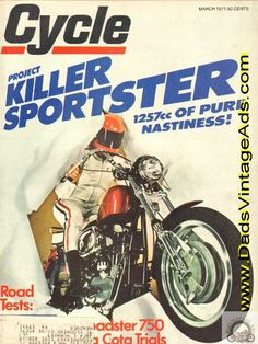 1971 Cycle Magazine's Killer Harley-Davidson Sportster – of pure nastiness! Sportster Scrambler, Bobber, Vintage Harley Davidson, Harley Davidson Sportster, Vintage Motorcycles, Cool Bikes, Scooters, Chopper, Art Ideas
