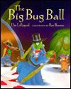 """The Big Bug Ball"" by Dee Lillegard, illustrated by Rex Barron.  Staff Picks: March 2013."