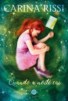 'Quando a noite cai', novo romance Carina Rissi será lançado em Maio - Cantinho da Leitura