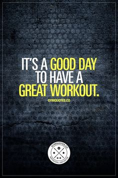 It's a good day to have a great workout. Oh yes it is. Train hard today. Make those gains. www.gymquotes.co for all our workout motivation quotes! #workout #trainhard #gymaddict #fitnessaddict #gymlife #fitfam
