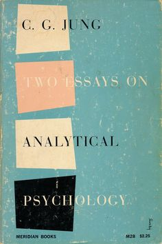 An Alvin Lustig paperback book cover design. Two Essays On Analytical Psychology by C. Meridian Books, Seventh Printing (January Graphic Design Typography, Modern Graphic Design, Graphic Design Inspiration, Brand Inspiration, Graphic Designers, Book Cover Design, Book Design, Design Design, Psychology Books