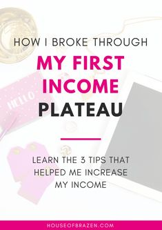 How I Broke Through My First Income Plateau