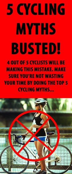 5 Cycling Myths Busted. #cycling #cyclingmyths #cyclingtips #cyclingadvice