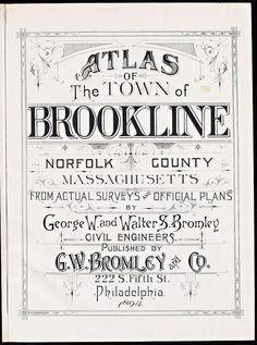 Atlas_Mass_Brookline_1893_0002 by State Library of Massachusetts, via Flickr
