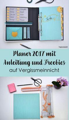 Planer 2017 Bastelanleitung mit kostenlosen Freebie zum Download von Kalenderblättern, To do, Notizen und Jahresübersicht. Der Kalender wurde hauptsächlich mit Washi-Tape und Scrapbooking gebastelt.