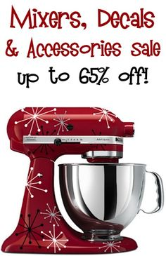 I so wanna do this to my mixer!! ::  Mixers, Decals and Accessories Sale: up to 65% off! #kitchen #mixer #thefrugalgirls