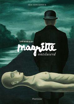 4/9 Magritte ontsluierd - 'Altijd willen zien wat verborgen is achter hetgeen wij zien'