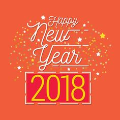 Happy new year 2018 stock vector , Happy New Year Pictures, Happy New Year 2018, Happy Year, Perfect Image, Perfect Photo, Love Photos, Cool Pictures, Bf Love, Best Digital Camera