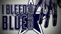 I bleed blue and silver! Dallas Cowboys
