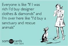 YES I WOULD !! Clothes and Diamonds Are JUST Material Things..Animals Are LIVING Beings And DESERVE TO LIVE !!!!