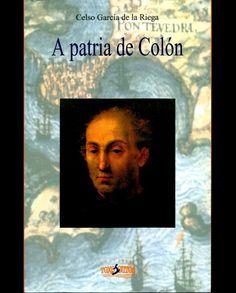 A PATRIA DE COLÓN http://libreriaabrente.es/3792-thickbox_default/a-patria-de-colon.jpg