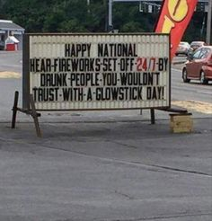 Happy fireworks set off by drunk people you wouldn't trust with a glow stick Fourth Of July Quotes, Funny 4th Of July, Happy 4 Of July, July 4th Quotes Funny, Drunk People, Stupid People, Tastefully Offensive, Funny Sites, In A Nutshell