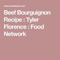 Beef Bourguignon Recipe : Tyler Florence : Food Network